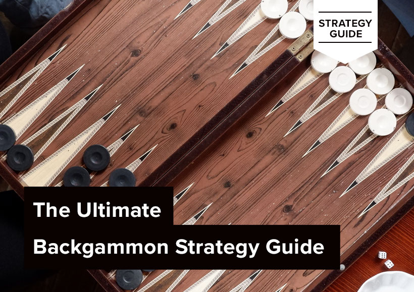 The Ultimate Backgammon Strategy Guide